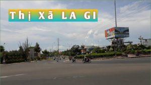 Thị xã La Gi Bình Thuận ở đâu? Mua BDS thị xã La Gi vào sàn nào uy tín?